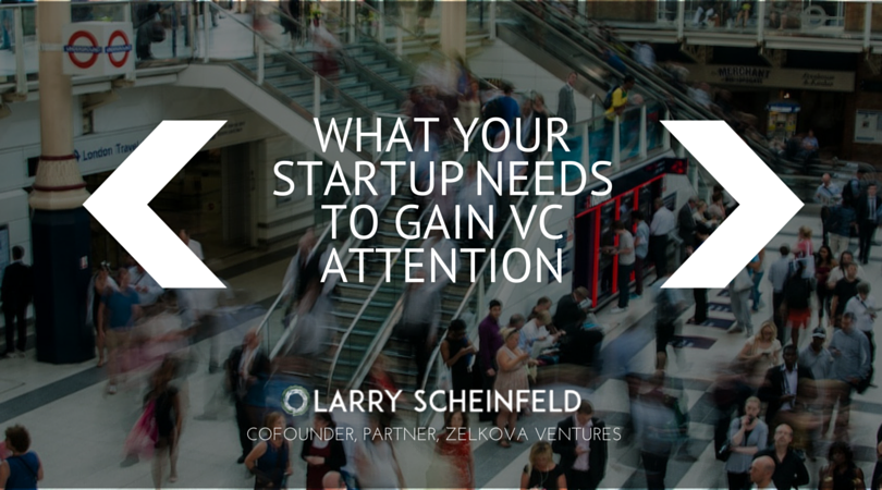 What Start-ups Need to get funded
